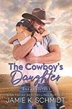 The Cowboy's Daughter (Three Sisters Ranch)