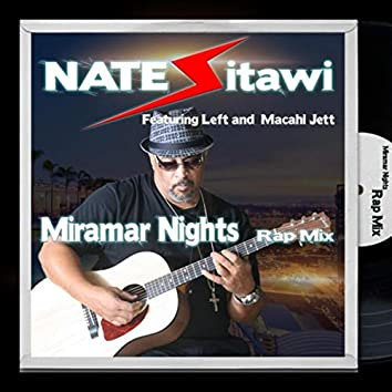Miramar Nights (Rap Mix) [feat. Leftfield & Macahl]