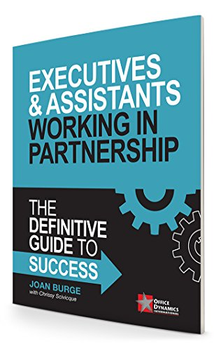 Executives & Assistants Working In Partnership