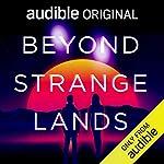 Beyond Strange Lands cover art