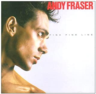 Fine Fine Line by Andy Fraser (2009-09-14)