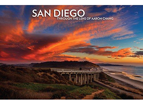 San Diego Through the Lens of Aaron Chang, 5th Edition