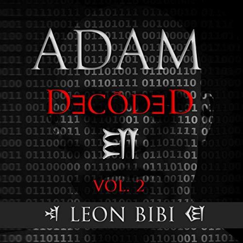 Adam Decoded: A Brief History of Man's True Origins audiobook cover art
