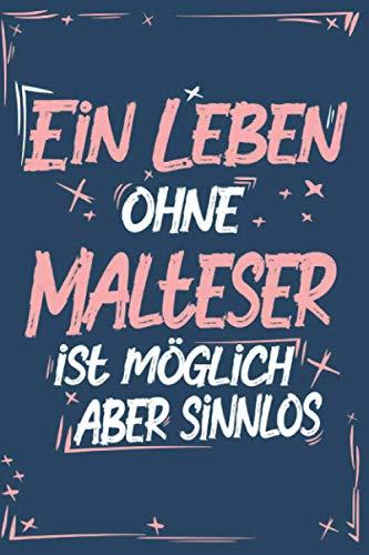 Malteser: Hund Notizbuch   100 leere linierte Seiten   Geschenk Malteser A5 6x9 Format (15,24 x 22,86 cm)