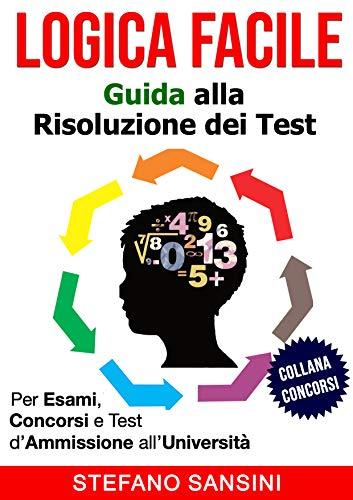 LOGICA FACILE: Guida alla Risoluzione dei Test
