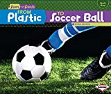 From Plastic to Soccer Ball (Start to Finish) - Robin Nelson