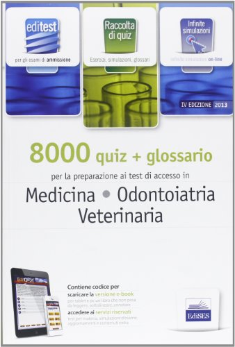 EdiTEST 8000 quiz. Con glossario per medicina, odontoiatria, veterinaria. Per la preparazione ai test di ammissione. Con software di simulazione
