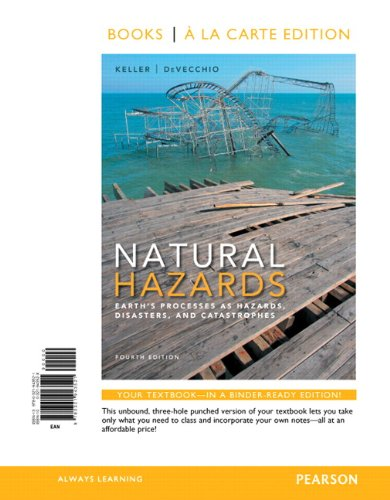 Download Natural Hazards: Earth's Processes as Hazards, Disasters, and Catastrophes 032194352X