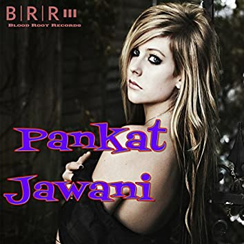 Pankat Jawani - Single