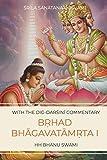 Bṛhad Bhāgavatāmṛta, Canto 1: A story of Nārada's quest: A story of Nārada's quest - HH Bhanu Swami