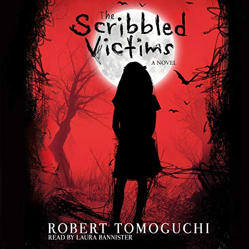 The Scribbled Victims Audiobook By Robert Tomoguchi cover art