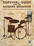 Survival Guide for the Modern Drummer: A Crash Course in All Musical Styles for Drumset, Book & Online Audio