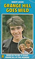Grange Hill Goes Wild (Lions S.)