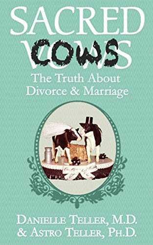 Sacred Cows: The Truth About Divorce & Marriage (English Edition)