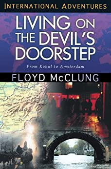Living on the Devil's Doorstep: From Kabul to Amsterdam (International Adventures) by [Floyd McClung]