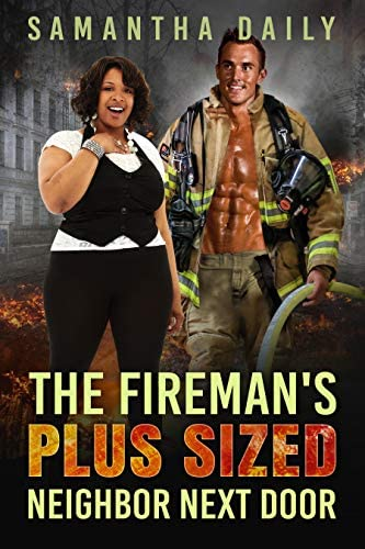 The Fireman s Plus Sized Neighbor Next Door BBW BWWM Fireman Next Door Neighbor Surprises Romance product image