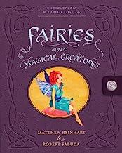 Encyclopedia Mythologica: Fairies and Magical Creatures Pop-Up