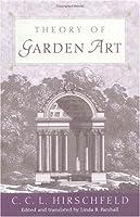 Theory of Garden Art (Penn Studies in Landscape Architecture) by C. C. L. Hirschfeld(2001-03-08)