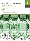 Meilensteine 6 (Dünger aus der Luft / Chemie in der Landwirtschaft / Kautschuk / Bakelit / PVC / Vom Farbstoff zum Medikament)
