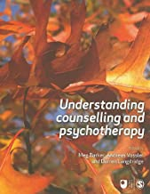 Understanding Counselling and Psychotherapy (Published in association with The Open University)