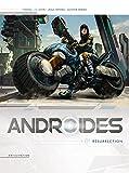 Androïdes T01: Résurrection