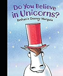 Do You Believe in Unicorns picture book