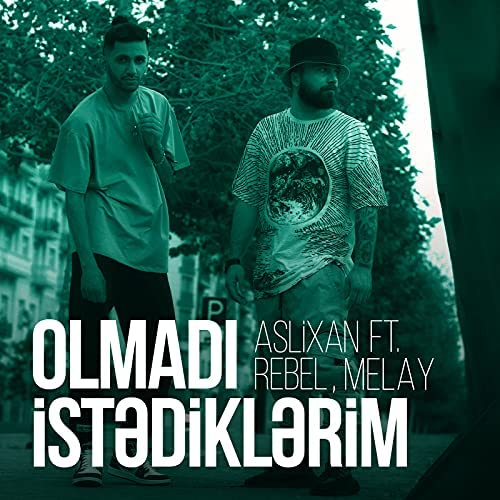 Aslixan feat. Rebel & Melay