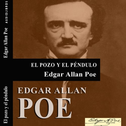 El pozo y el péndulo [The Pit and the Pendulum] audiobook cover art