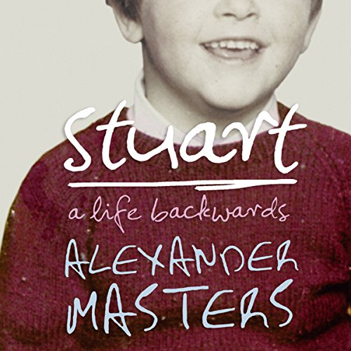 Stuart: A Life Backwards audiobook cover art