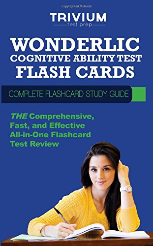 Wonderlic Cognitive Abilitiy Test Flash Cards Complete Flash Card Study Guide