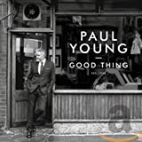 Songtexte von Paul Young - Good Thing