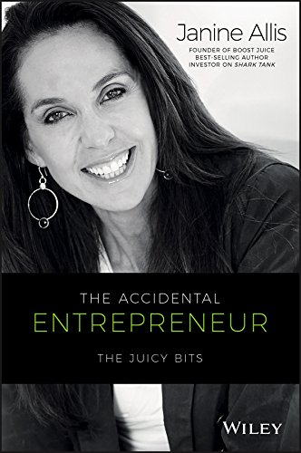 The Accidental Entrepreneur: The Juicy Bits (English Edition)