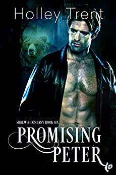 Promising Peter (Shrew & Company Book 6) by [Holley Trent]