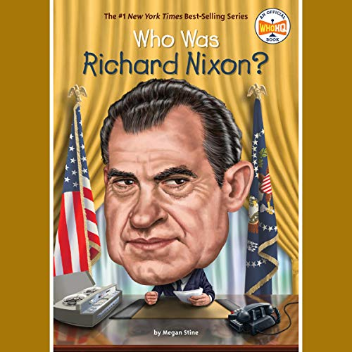 Who Was Richard Nixon? Titelbild