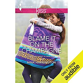 Blame It on the Champagne audiobook cover art