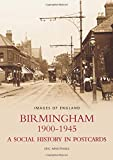 Birmingham 1900-1945 (Images of England)