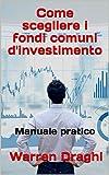 I fondi comuni d'investimento resi semplici