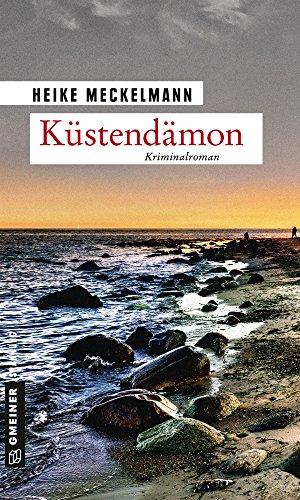 Küstendämon: Kriminalroman (Kommissare Westermann und Hartwig 3)
