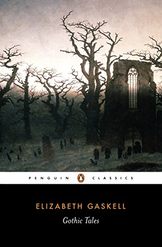 Compare Textbook Prices for Gothic Tales Penguin Classics  ISBN 9780140437416 by Gaskell, Elizabeth,Kranzler, Laura