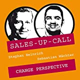 Change Perspective: Sales-up-Call