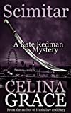 Scimitar (A Kate Redman Mystery: Book 12): The Kate Redman Mysteries (English Edition)