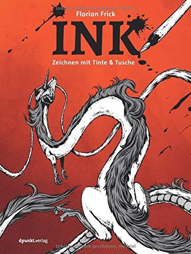 INK: Zeichnen mit Tinte & Tusche