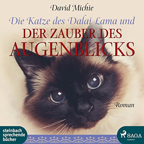 Die Katze des Dalai Lama und der Zauber des Augenblicks                   By:                                                                                                                                 David Michie                               Narrated by:                                                                                                                                 Beate Rysopp                      Length: 6 hrs and 29 mins     Not rated yet     Overall 0.0