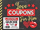 Love Coupons for Him: Valentines Day Coupon Book for Husband or Boyfriend