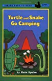 Turtle and Snake Go Camping (Easy-to-Read,Viking)