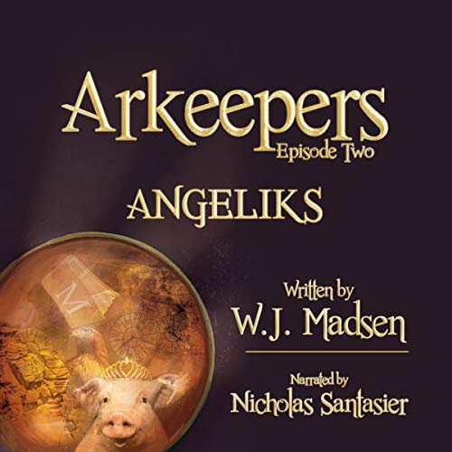 Arkeepers: Episode Two: Angeliks                   Written by:                                                                                                                                 W. J. Madsen                               Narrated by:                                                                                                                                 Nicholas Santasier                      Length: 5 hrs and 16 mins     Not rated yet     Overall 0.0