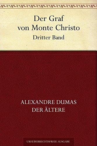 Der Graf von Monte Christo. Dritter Band
