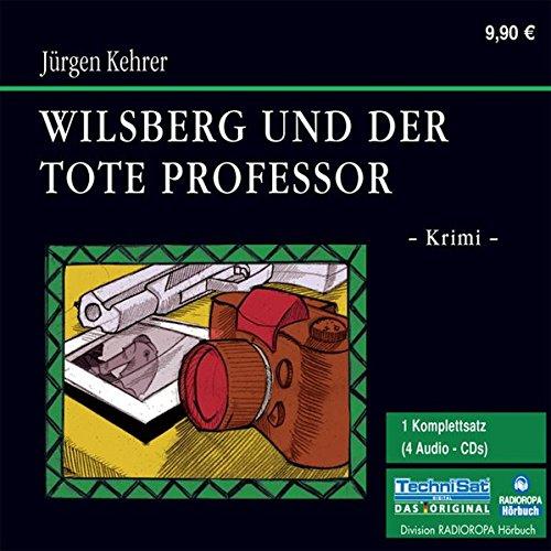 Wilsberg und der tote Professor (4 CDs)