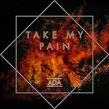 Take My Pain