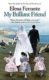 MY BRILLIANT FRIEND -LP: 01 (The Neapolitan Novels: Thorndike Press Large Print Basic)